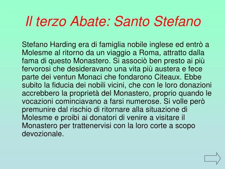 Il terzo Abate: Santo Stefano