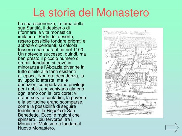 La storia del Monastero