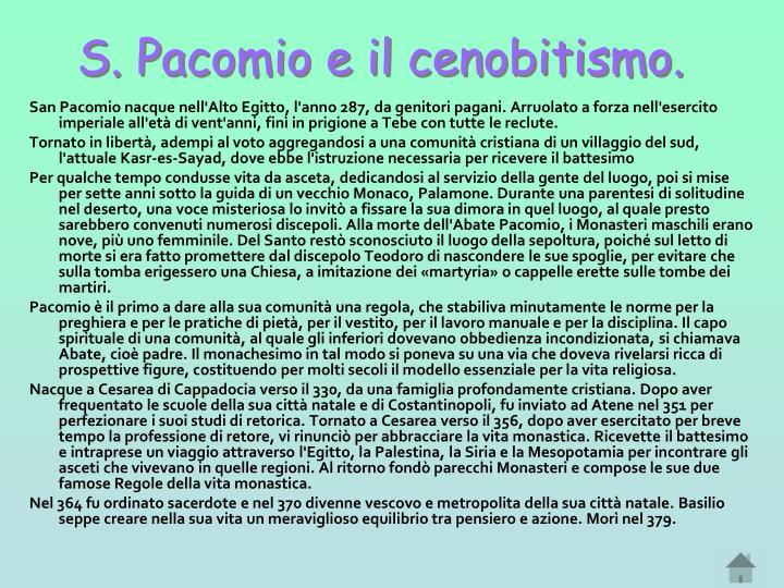 S. Pacomio e il cenobitismo.