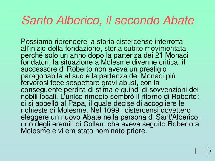 Santo Alberico, il secondo Abate