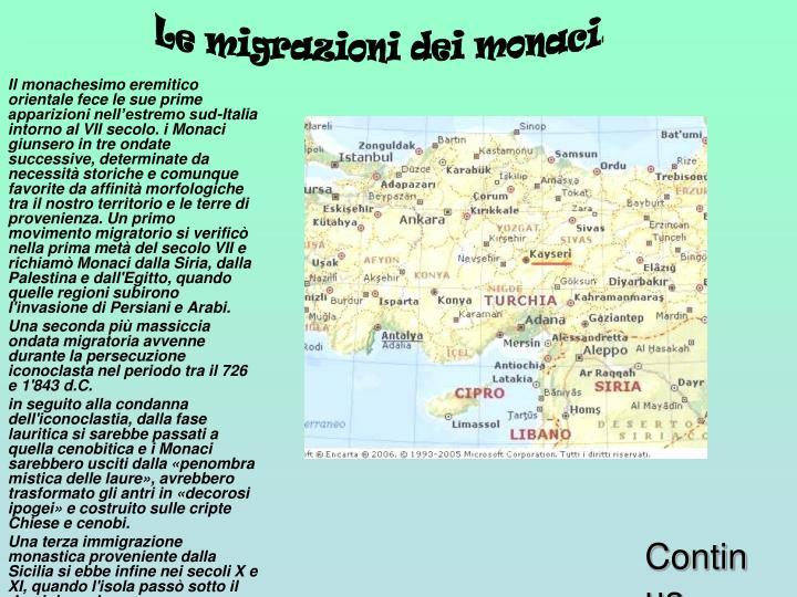 Le migrazioni dei monaci
