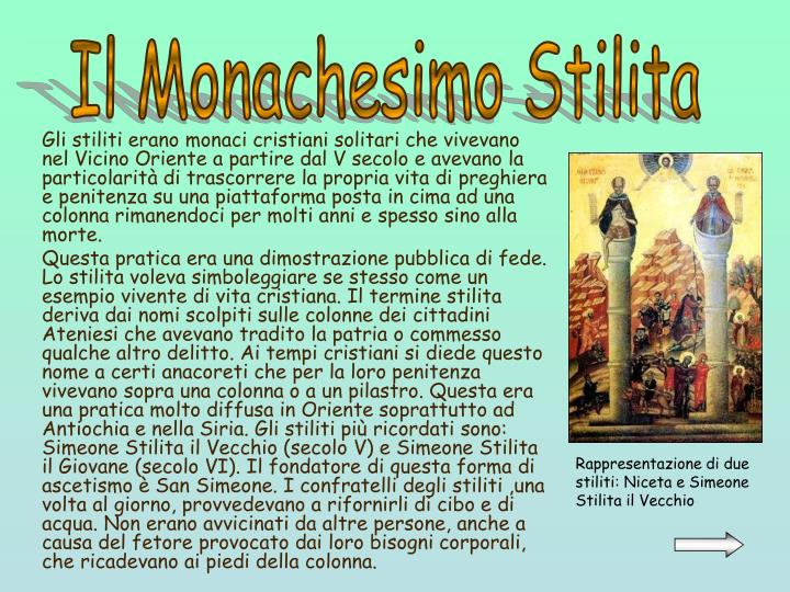 Il Monachesimo Stilita