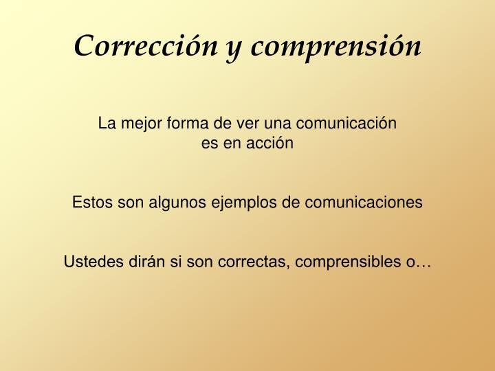 Corrección y comprensión