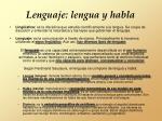 lenguaje lengua y habla