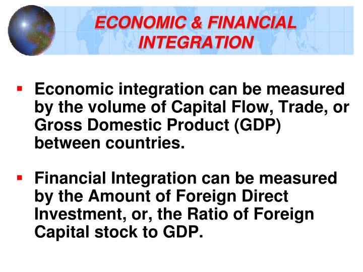 ECONOMIC & FINANCIAL INTEGRATION