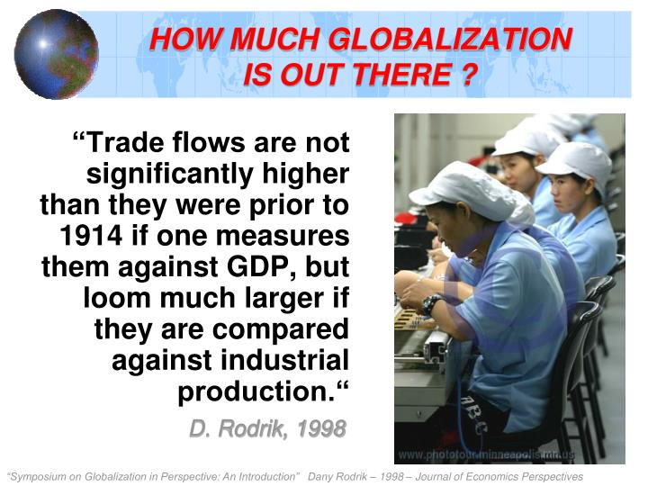 HOW MUCH GLOBALIZATION