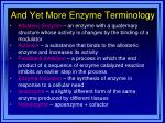 and yet more enzyme terminology