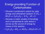 energy providing function of carbohydrates