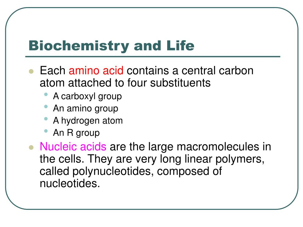 Biochemistry and Life