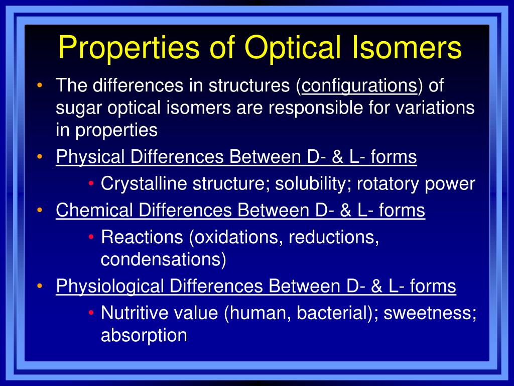 Properties of Optical Isomers