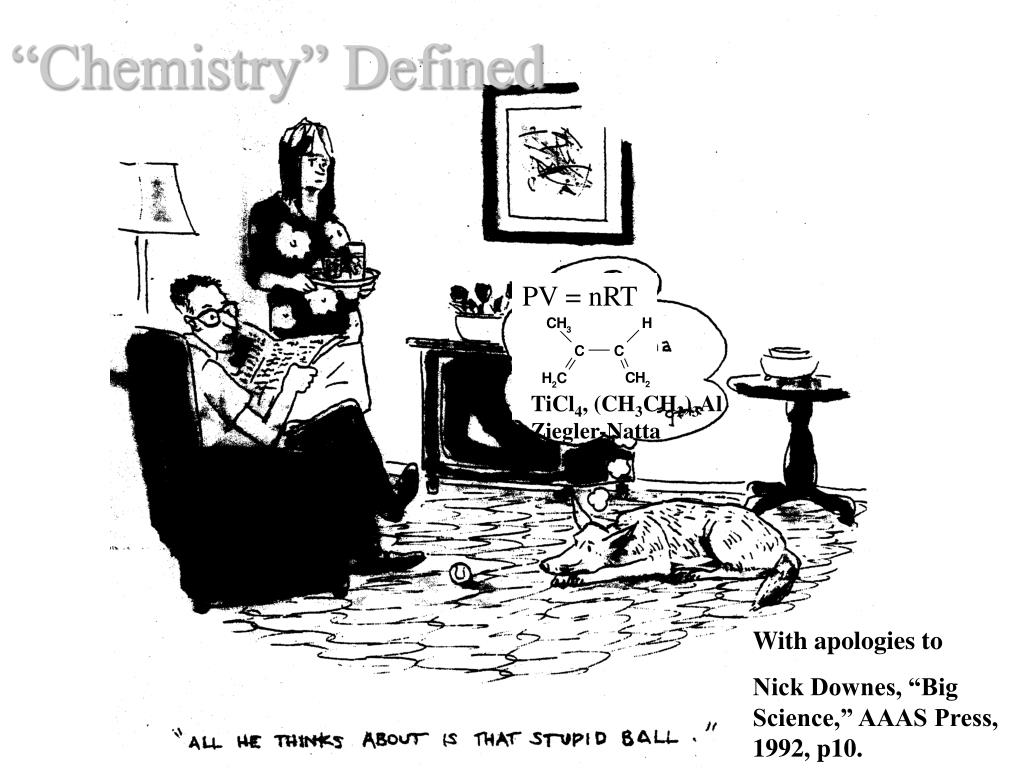 """""""Chemistry"""" Defined"""