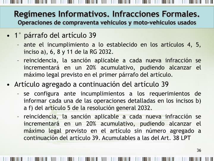 Regímenes Informativos. Infracciones Formales.