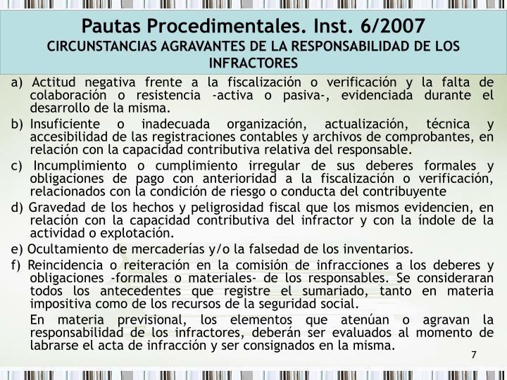 Pautas Procedimentales. Inst. 6/2007