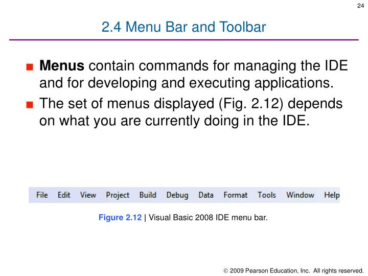 2.4 Menu Bar and Toolbar