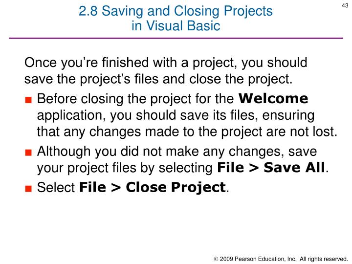 2.8 Saving and Closing Projects