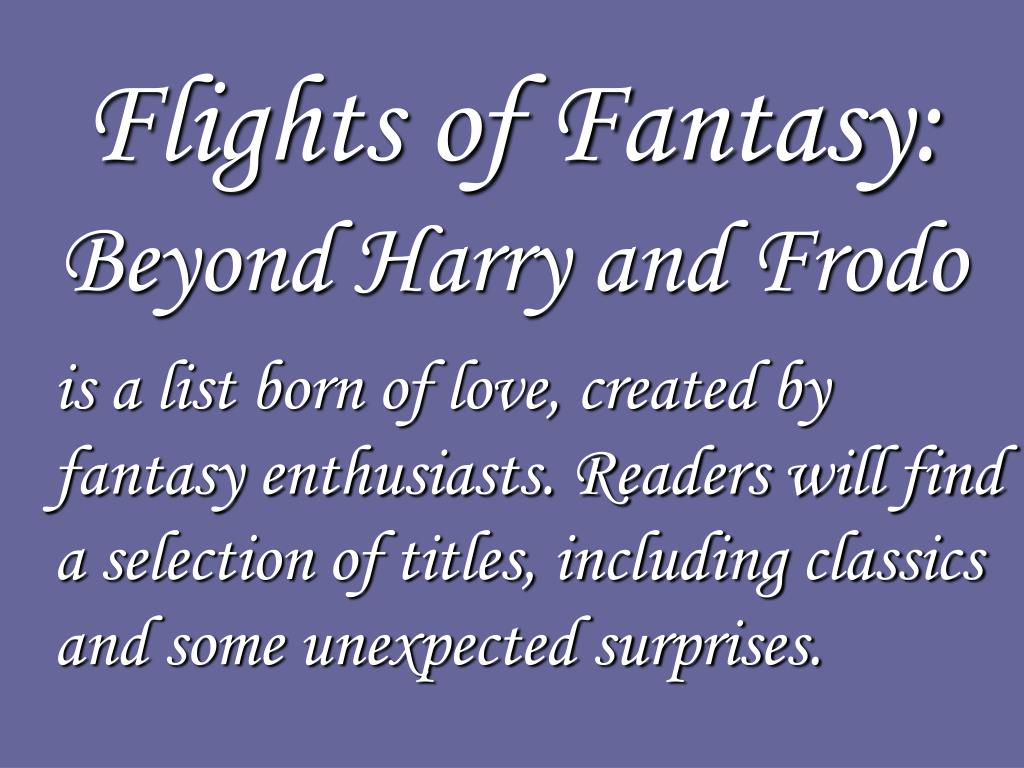 Flights of Fantasy: