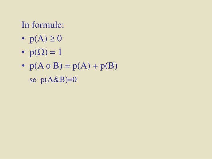 In formule: