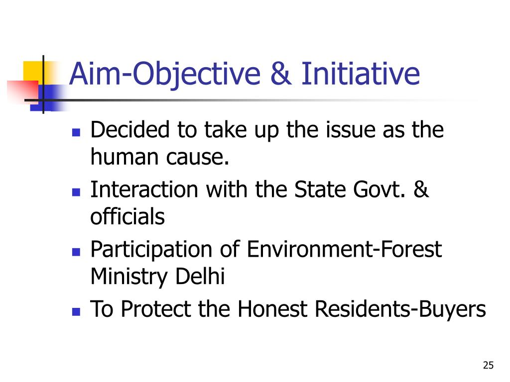 Aim-Objective & Initiative