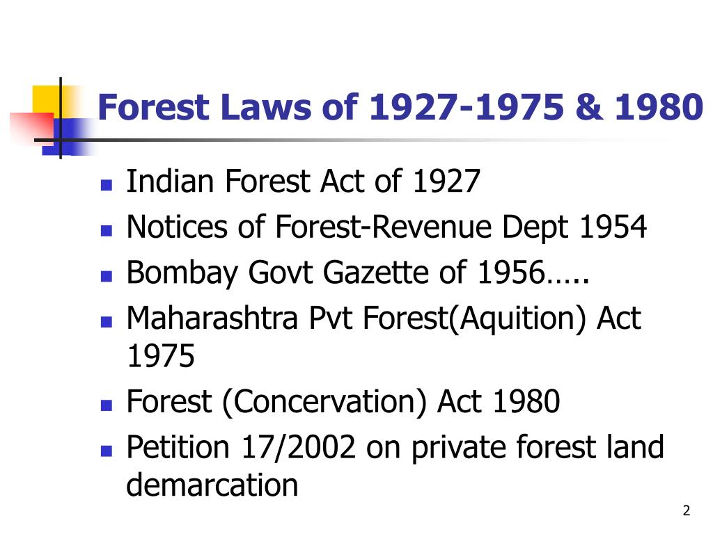 Forest Laws of 1927-1975 & 1980