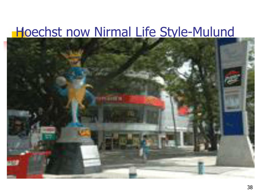 Hoechst now Nirmal Life Style-Mulund