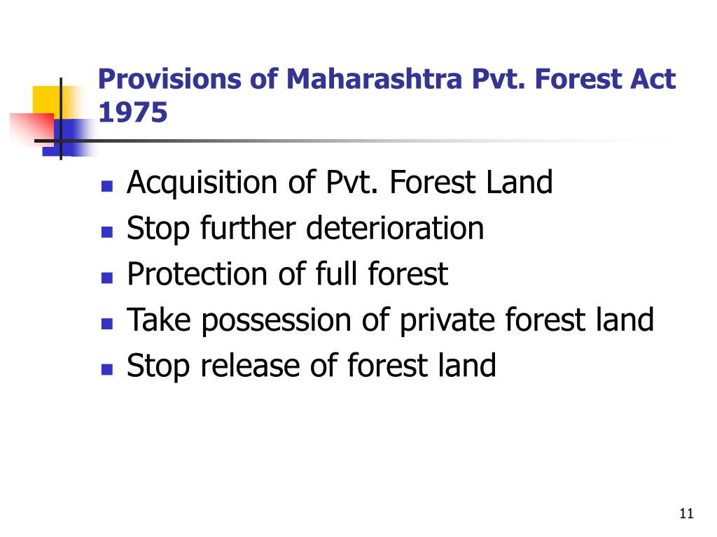Provisions of Maharashtra Pvt. Forest Act 1975