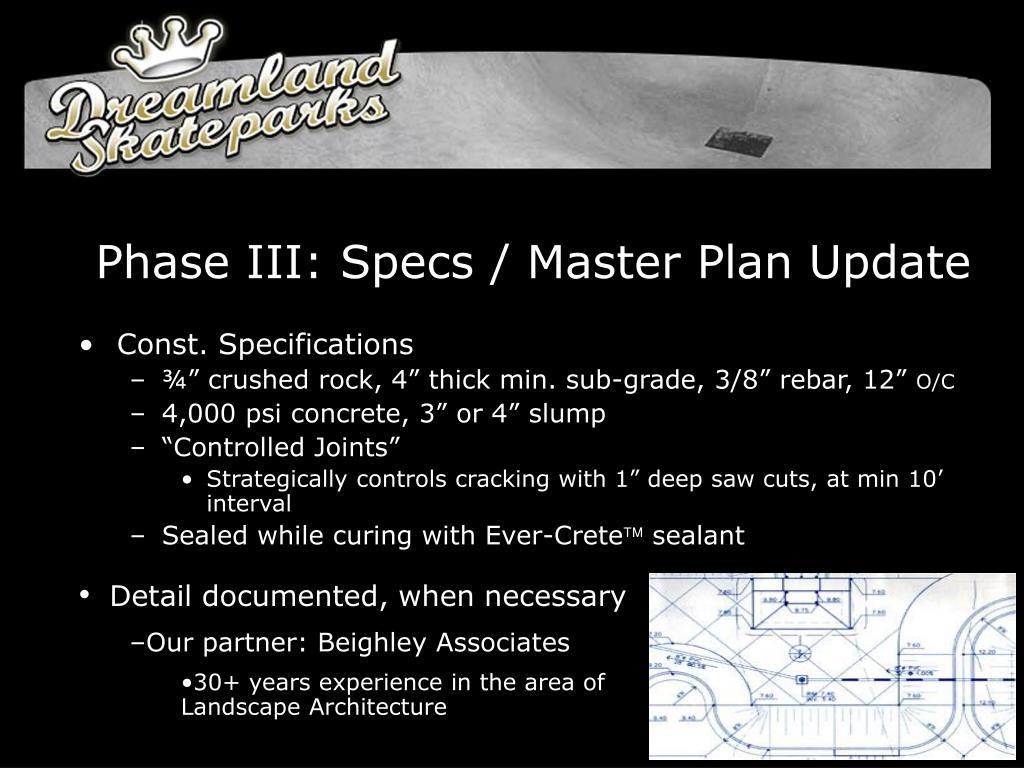 Phase III: Specs / Master Plan Update
