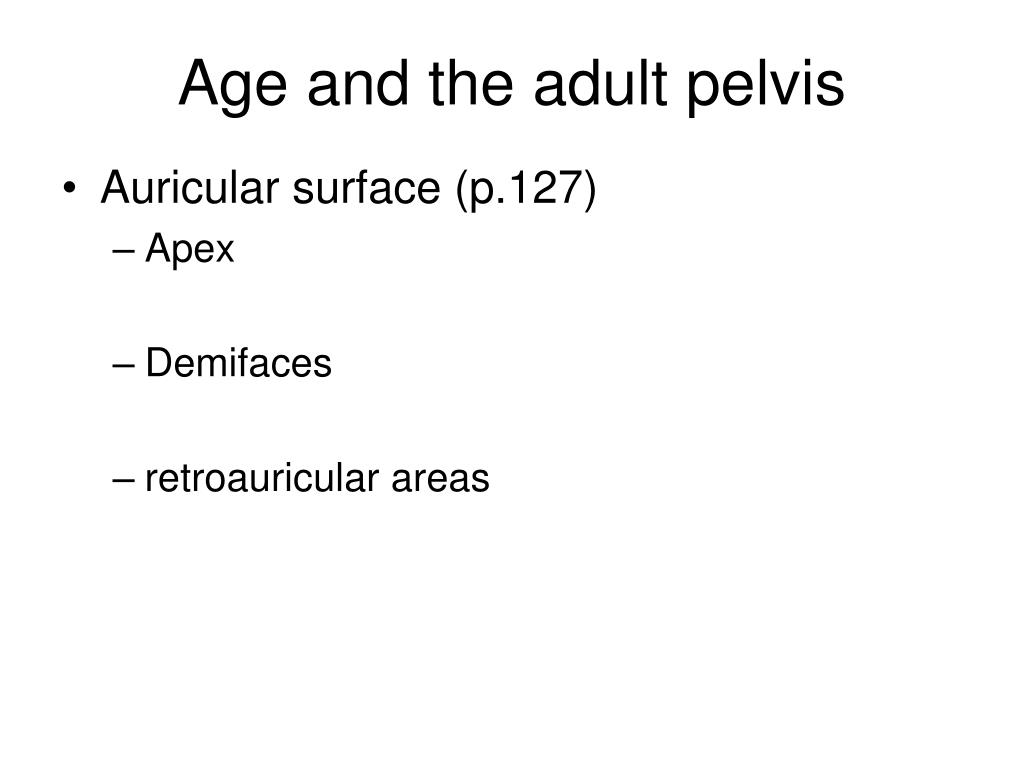 Age and the adult pelvis