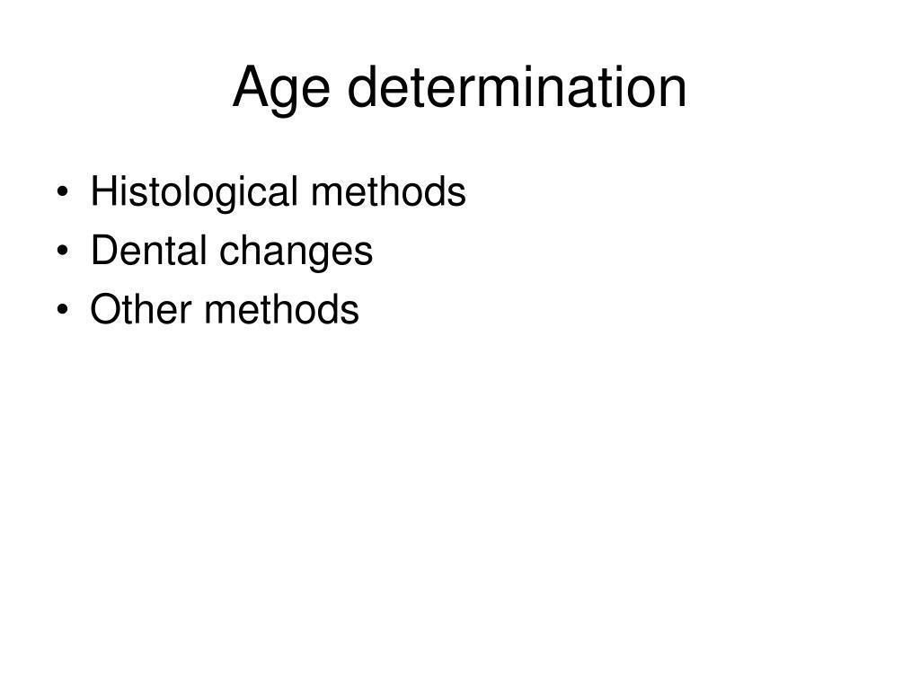 Age determination