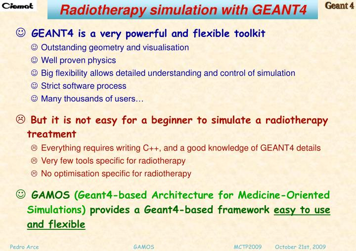 Radiotherapy simulation with GEANT4