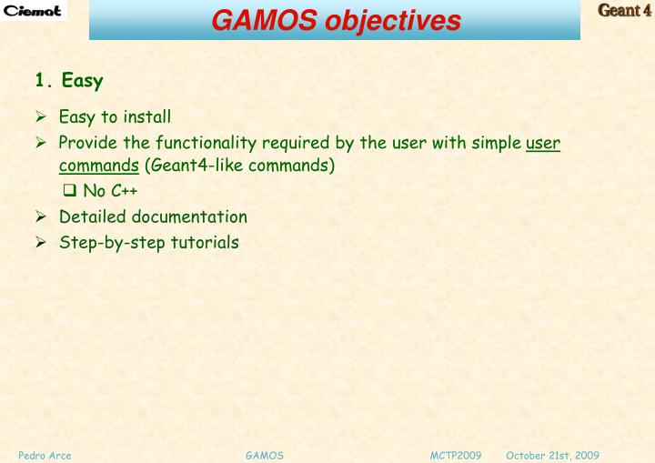 GAMOS objectives