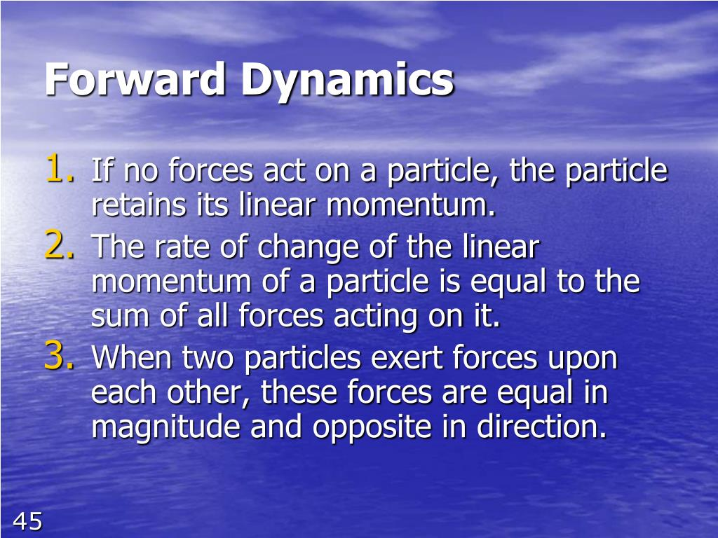Forward Dynamics