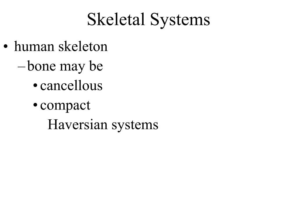 Skeletal Systems