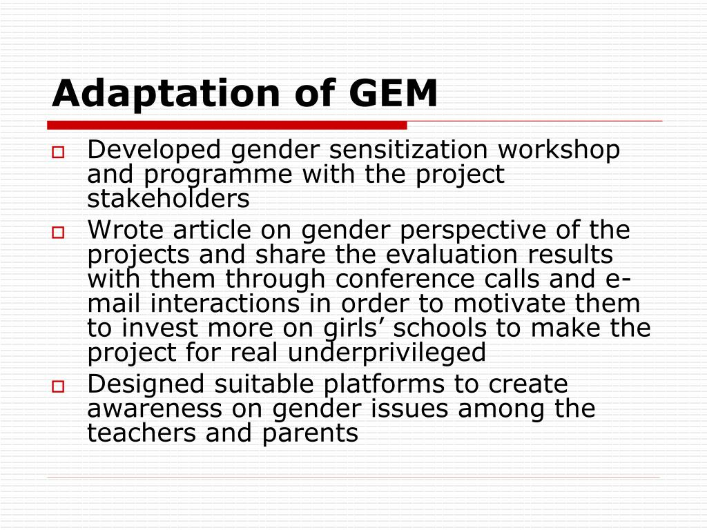 Adaptation of GEM