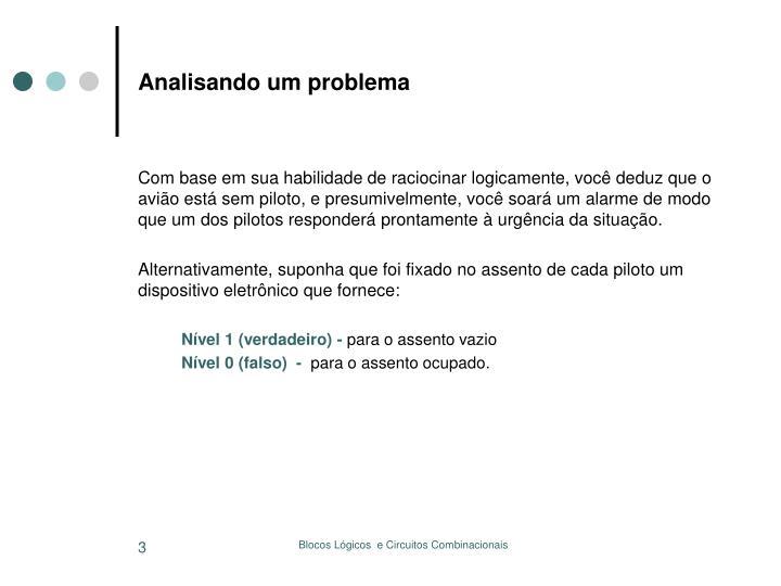 Analisando um problema