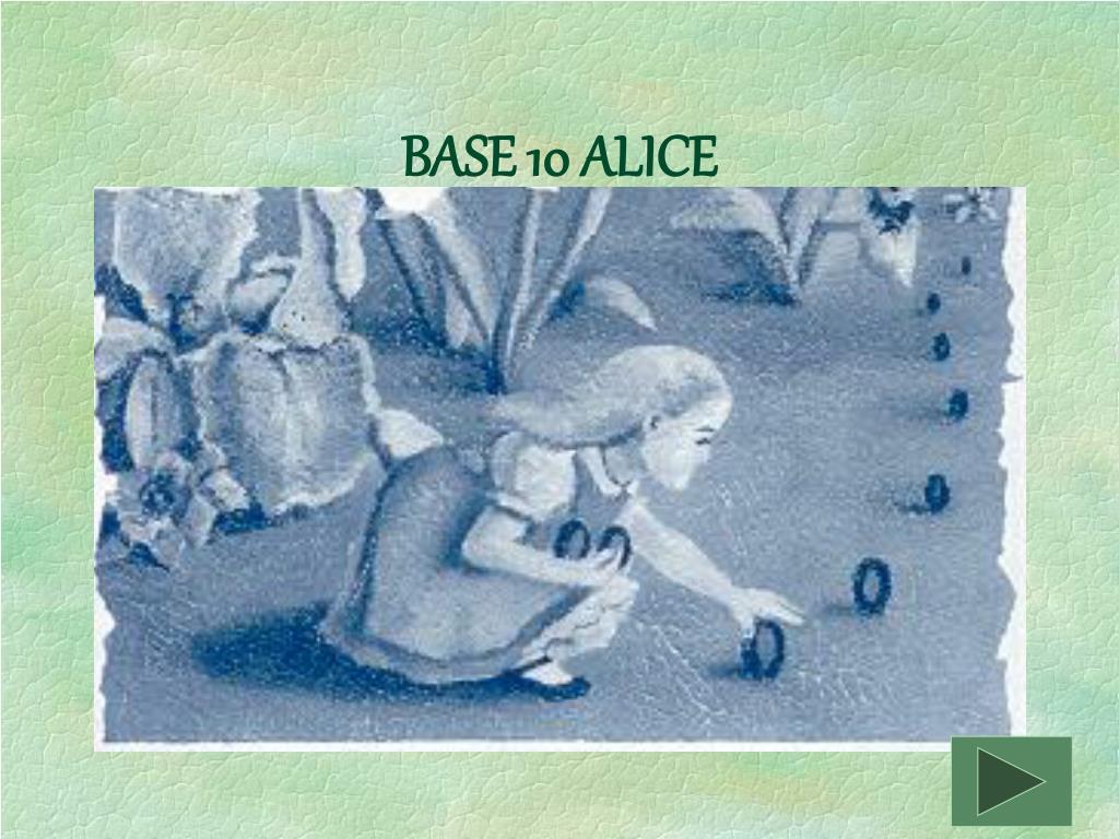 BASE 10 ALICE