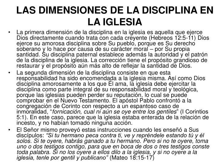 LAS DIMENSIONES DE LA DISCIPLINA EN LA IGLESIA