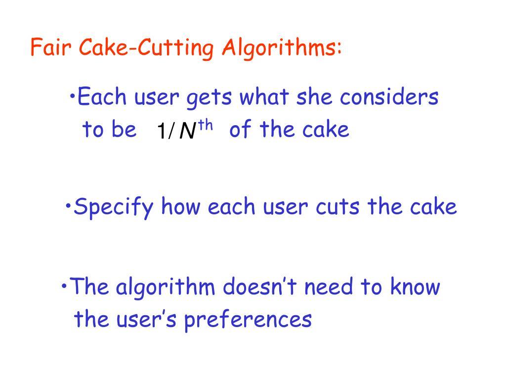 Fair Cake-Cutting Algorithms: