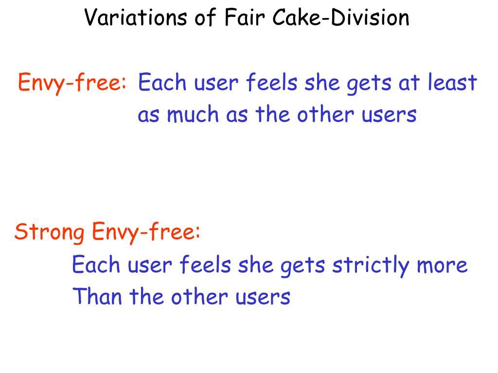 Variations of Fair Cake-Division