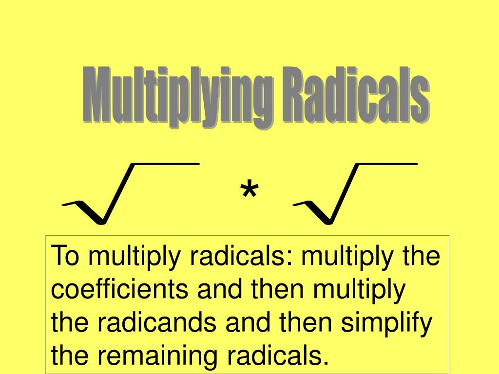 Multiplying Radicals