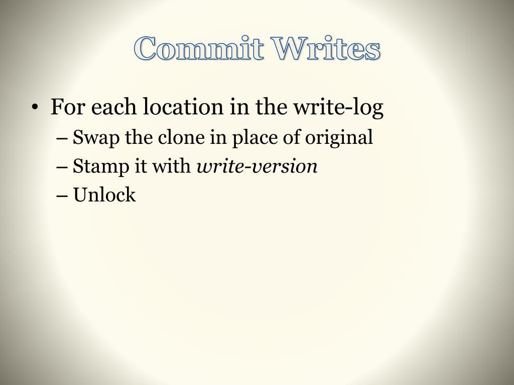 Commit Writes