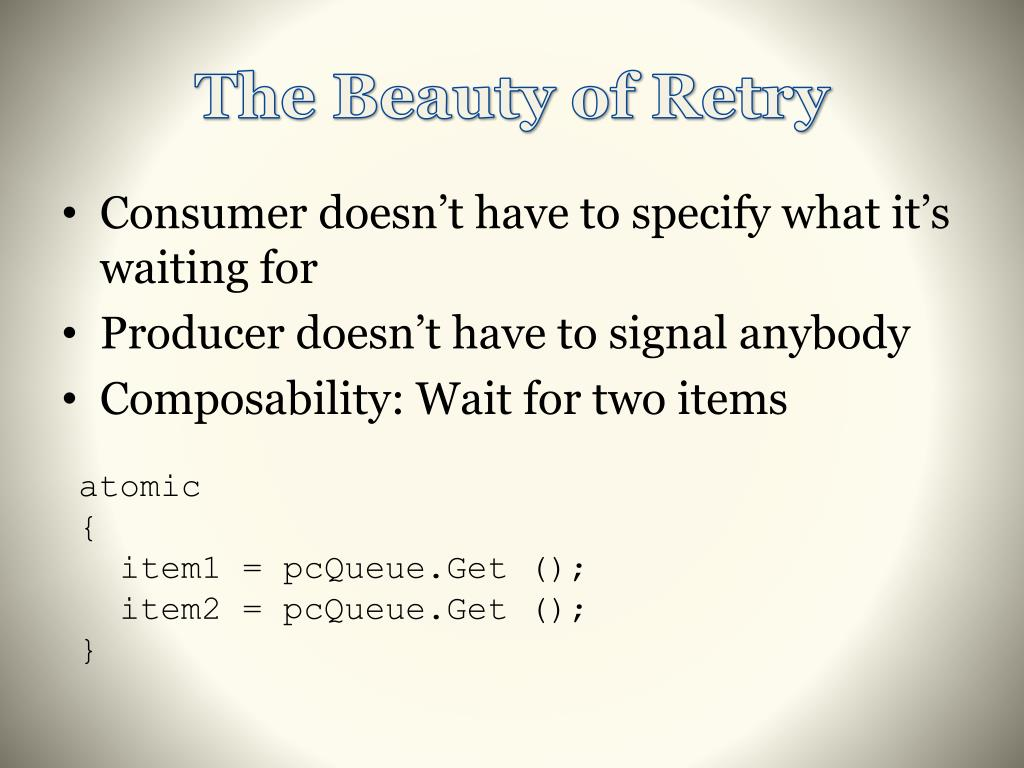 The Beauty of Retry
