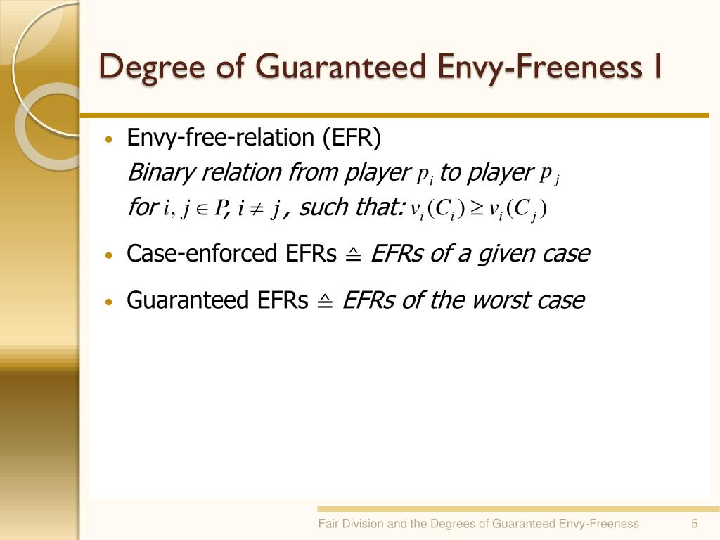 Degree of Guaranteed Envy-Freeness I