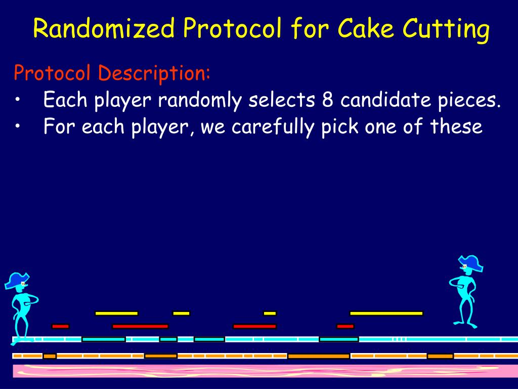 Randomized Protocol for Cake Cutting