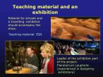 teaching material and an exhibition