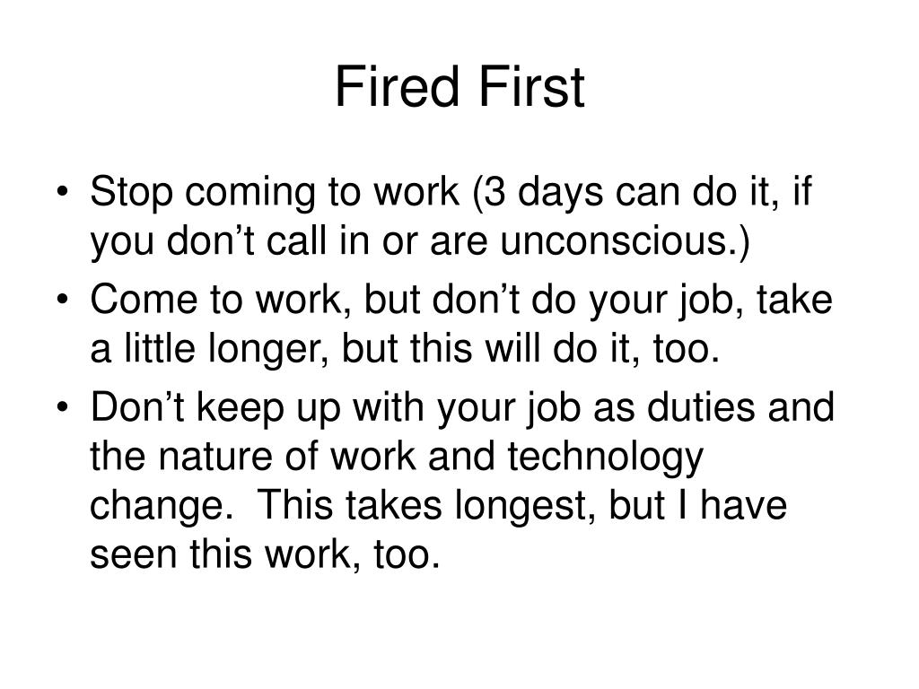 Fired First