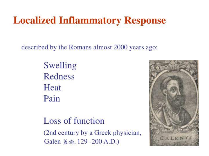 Localized Inflammatory Response