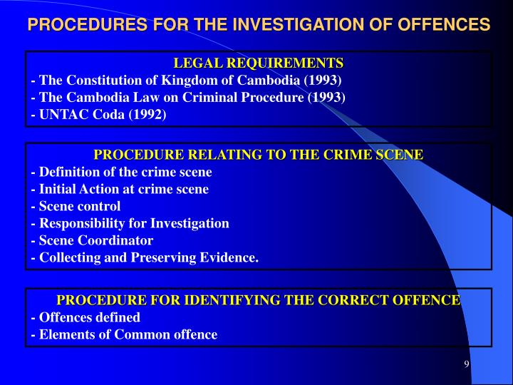 PROCEDURES FOR THE INVESTIGATION OF OFFENCES