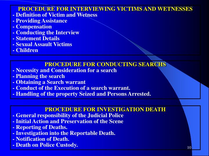 PROCEDURE FOR INTERVIEWING VICTIMS AND WETNESSES