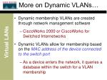 more on dynamic vlans