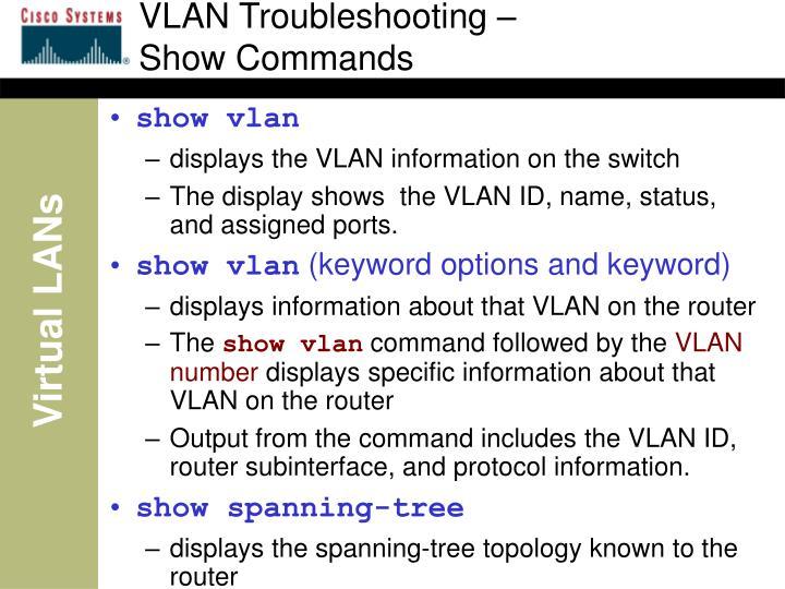 VLAN Troubleshooting –